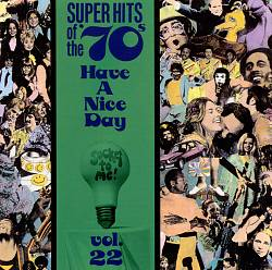 Super Hits of the '70s: Have a Nice Day, Vol. 22 | Dodax.de