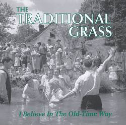 I Believe in the Old Time Way | Dodax.nl