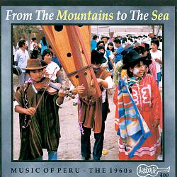 From Mountains to the Sea: Music of Peru -The 60's | Dodax.ca