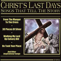 Christ's Last Days: Songs That Tell The Story | Dodax.ch