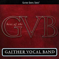 Best of the Gaither Vocal Band | Dodax.com