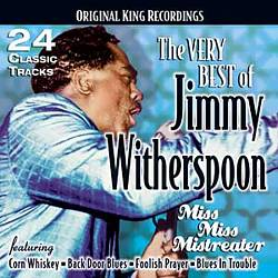 Very Best of Jimmy Witherspoon: Miss Miss Mistreater | Dodax.es