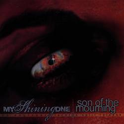 My Shining One/Son of the Mourning [EP] | Dodax.fr