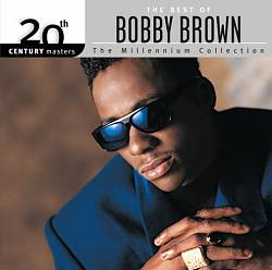 20th Century Masters: The Millennium Collection: The Best of Bobby Brown | Dodax.at