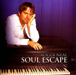 Roger Neal, The Piano Ministry Series:  Soul Escape | Dodax.com
