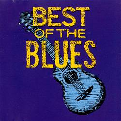 Best of the Blues [MCA Special Products] | Dodax.de