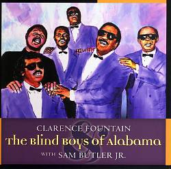 Clarence Fountain and the Blind Boys of Alabama with Sam Butler | Dodax.co.jp