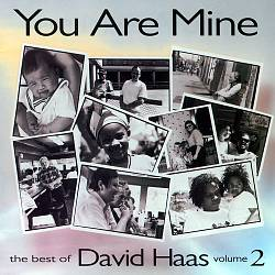 You Are Mine: The Best of David Haas, Vol. 2 | Dodax.at