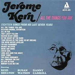All the Things You Are: The Music of Jerome Kern   Dodax.ch