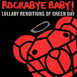 Rockabye Baby! Lullaby Renditions of Green Day | Dodax.com