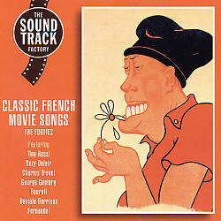 Classic French Movie Songs: The Forties   Dodax.co.uk