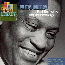 On My Journey: Paul Robeson's Independent Recordings | Dodax.com