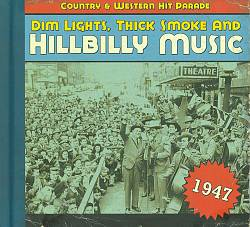 Dim Lights, Thick Smoke and Hillbilly Music: 1947 | Dodax.nl