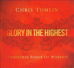 Glory in the Highest: Christmas Songs of Worship   Dodax.at
