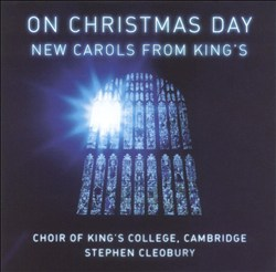 On Christmas Day: New Carols from King's Choir of King's College, Cambridge | Dodax.fr