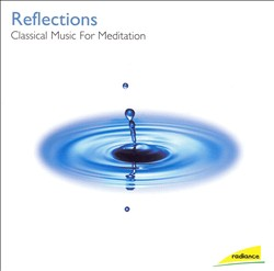 Reflections: Classical Music for Meditation | Dodax.es