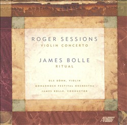 Roger Sessions: Violin Concerto; James Bolle: Ritual | Dodax.at