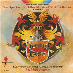 Spectacular Film Music of Miklos Rozsa, Vol. 3: Young Bess | Dodax.nl