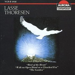 Lasse Thoresen: Bird of the Heart; With an Open Hand or a Clenched Fist; The Garden   Dodax.ch