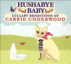 Hushabye Baby: Lullaby Renditions of Carrie Underwood | Dodax.ch