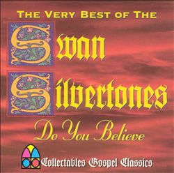 Do You Believe: The Very Best of the Swan Silvertones | Dodax.com
