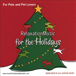 For Pets and Pet Lovers Relaxation Music for the Holidays | Dodax.at