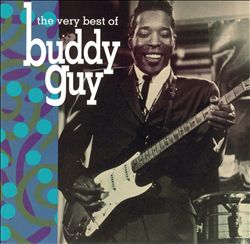 Very Best of Buddy Guy | Dodax.com