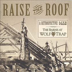 Raise the Roof: A Retrospective Live from the Barns at Wolf Trap | Dodax.pl