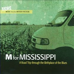 M for Mississippi: A Road Trip Through the Birthplace of the Blues - More Music | Dodax.nl