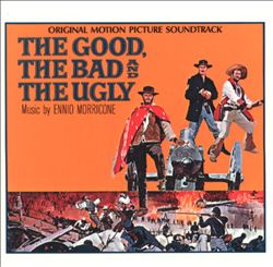 Good, the Bad and the Ugly [Original Motion Picture Soundtrack]   Dodax.com