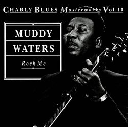 Rock Me: Charly Blues Masterworks, Vol. 10 | Dodax.it