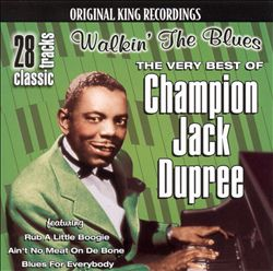Walkin' the Blues: The Very Best of Champion Jack Dupree | Dodax.fr