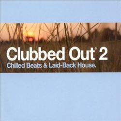 Clubbed Out, Vol. 2 | Dodax.it