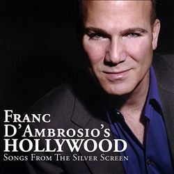 Franc d'Ambrosio's Hollywood: Songs from the Silver Screen | Dodax.at