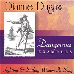 Dangerous Examples--Fighting & Sailing Women in Song | Dodax.fr