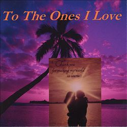 To the Ones I Love | Dodax.at