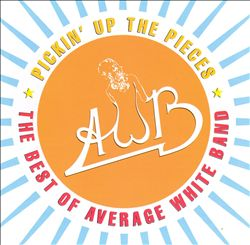 Pickin' Up the Pieces: The Best of Average White Band (1974-1980) | Dodax.com