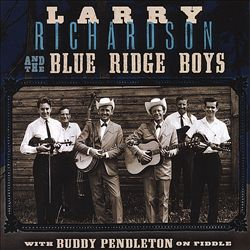 Larry Richardson and the Blue Ridge Boys with Buddy Pendleton on Fiddle | Dodax.nl
