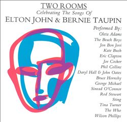 Two Rooms: Celebrating the Songs of Elton John & Bernie Taupin | Dodax.ca