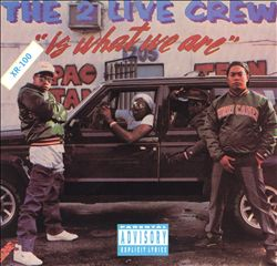 2 Live Crew Is What We Are | Dodax.nl