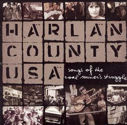 Harlan County USA: Songs of the Coal Miner's Struggle | Dodax.es