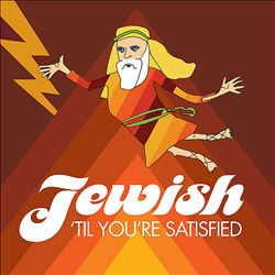 Jewish 'Til You're Satisfied | Dodax.at