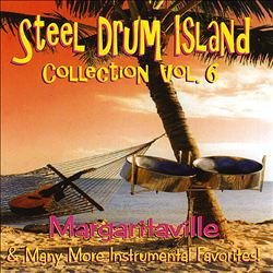 Carnival Steel Drum Collection: Margaritaville and Many More Cruising, Vol. 6 | Dodax.pl