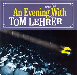 Evening Wasted with Tom Lehrer | Dodax.ch