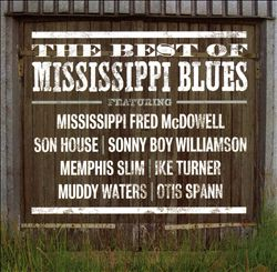 Best of Mississippi Blues [Fuel 2000]   Dodax.ch