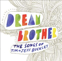 Dream Brother: The Songs of Tim & Jeff Buckley | Dodax.com