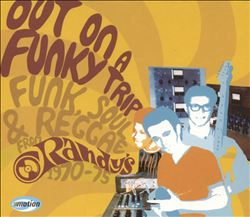 Out on a Funky Trip: Funk, Soul & Reggae From Randy's 1970-1975 | Dodax.ca