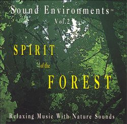 Sound Environments: Spirit of the Forest, Vol. 2 | Dodax.at