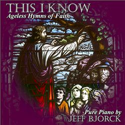 This I Know: Ageless Hymns of Faith | Dodax.ch