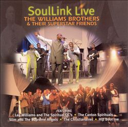 SoulLink Live:The Williams Brothers & Their Superstar Friends | Dodax.co.uk